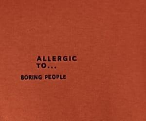 allergic, boring, and tumblr image