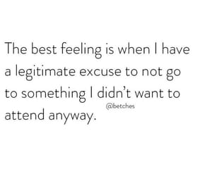 excuse, best feeling, and attend image