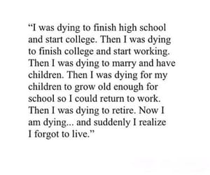 quotes, dying, and life image