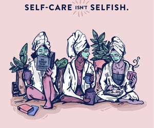 self care, girl, and quotes image