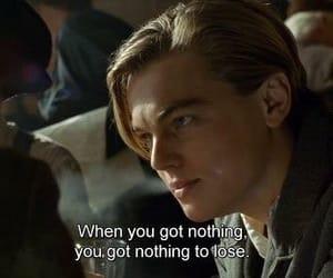 titanic, quotes, and leonardo dicaprio image