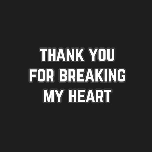 Heart you letter my broke Saddest Goodbye