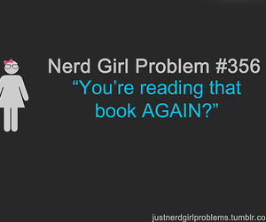 nerd girl problems, book, and nerd image