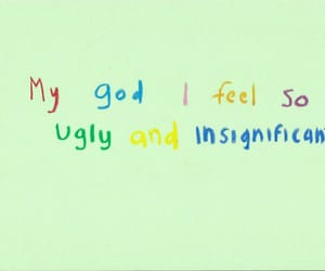 ugly, insignificant, and quotes image