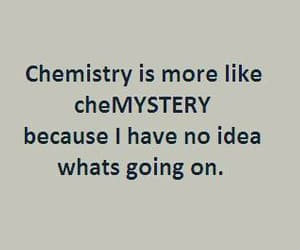 chemistry, school, and quotes image