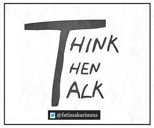 think, talk, and quotes image