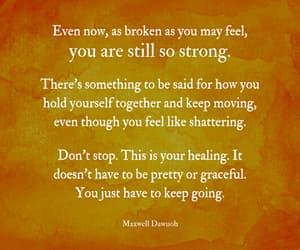 courage, healing, and keep going image