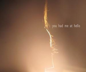 Lyrics, you had me at hello, and sunlight image