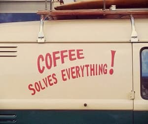 coffee, vintage, and quotes image