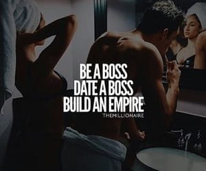 boss, empire, and quote image