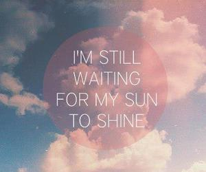 sun, quotes, and shine image