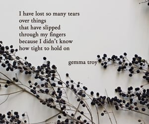inspirational, quote, and gemma troy image