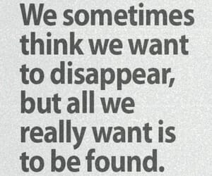 quotes, disappear, and found image
