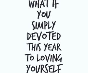 quotes, love yourself, and motivation image