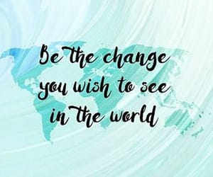 be, world, and change image