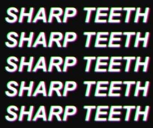 teeth and sharp image