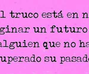 quotes, frases en español, and no esperar un futuro image
