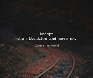 accept, life, and move on image