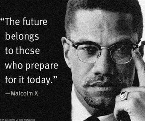 quotes, future, and malcolm x image
