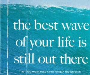 waves, quotes, and life image