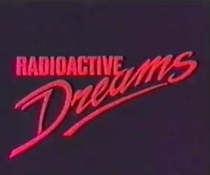Dream and radioactive image