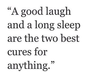 laugh, sleep, and quotes image