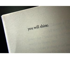 quotes, shine, and text image