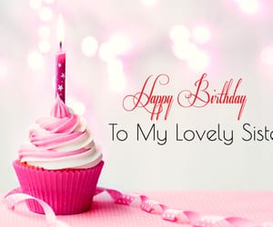 happy birthday sister and birthday msgs for sis image