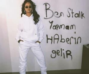 rihanna, white, and türkçe sözler image