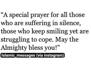 suffering, silently, and dua image