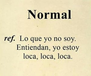 frases, normal, and loca image