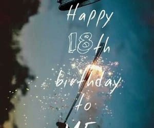birthday, 18, and happy birthday image