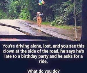 alone, clown, and driving image