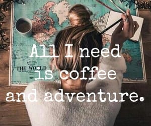 adventure, coffee, and enjoy image