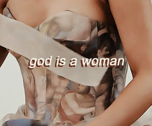 quote, god is a woman, and ariana grande image