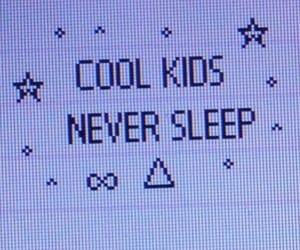 aesthetic, cool kids, and no sleep image