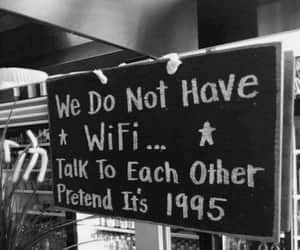 wifi, 1995, and quotes image