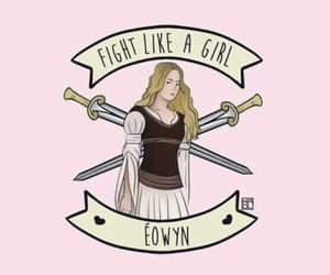 eowyn, the lord of the rings, and fight like a girl image