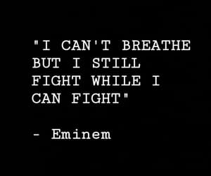 breathe, eminem, and fight image