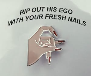 nails, quotes, and ego image