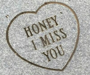 honey, i miss you, and miss image