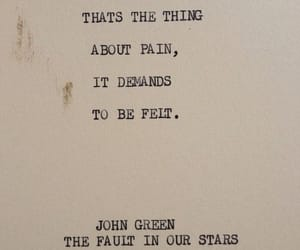 quotes, pain, and john green image