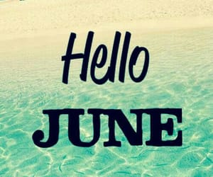 hello, june, and summer image