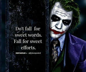 not for sweet words, only for sweet efforts, and keep that in your mind image
