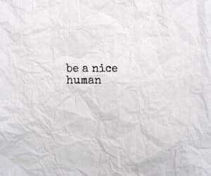 human, quotes, and nice image