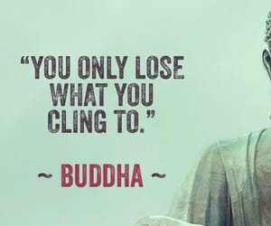 Buddha, quote, and lose image