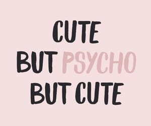 Psycho, wallpaper, and cute image