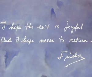 frida kahlo, Frida, and quotes image