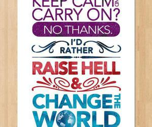 quote, keep calm, and change image