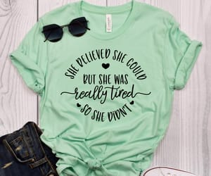 funny sayings, women clothing, and funny shirts image
